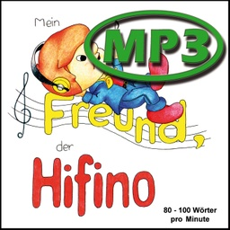 "[2202-DE] ""My friend the Hifino"", audio file MP3"