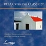 "[8011A] CD ""Relax with the Classics"", Largo - Volume 1"