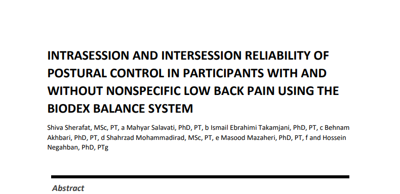 INTRASESSION AND INTERSESSION RELIABILITY OF POSTURAL CONTROL IN PARTICIPANTS WITH AND WITHOUT NONSPECIFIC LOW BACK PAIN USING THE BIODEX BALANCE SYSTEM
